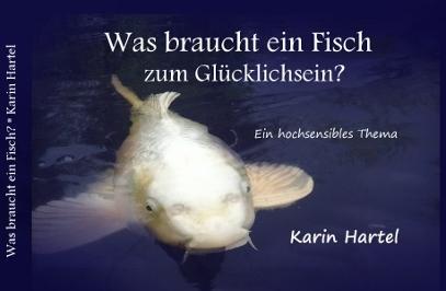Was braucht ein Fisch zum Glücklichsein?